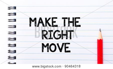 Make The Right Move Text Written On Notebook Page
