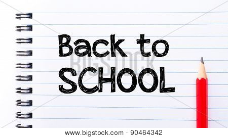 Back To School Text Written On Notebook Page