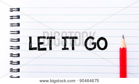Let It Go Text Written On Notebook Page