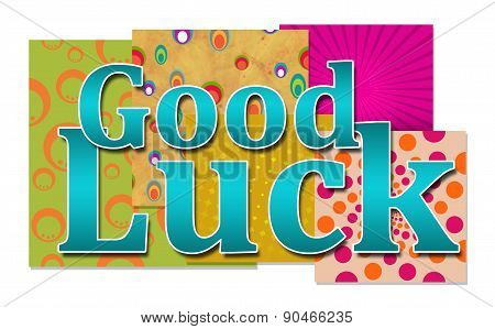 Good Luck Various Backgrounds