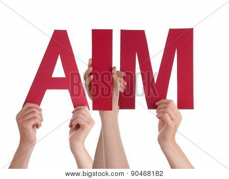 Many People Hands Holding Red Straight Word Aim
