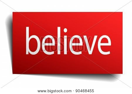 Believe Red Paper Sign Isolated On White