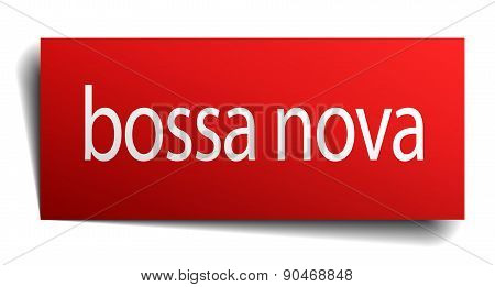 Bossa Nova Red Paper Sign Isolated On White