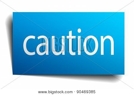 Caution Blue Square Isolated Paper Sign On White