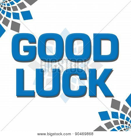 Good Luck Blue Grey Squares Elements Square