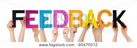Hands Holding Colorful Straight Word Feedback
