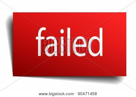 Failed Red Square Isolated Paper Sign On White