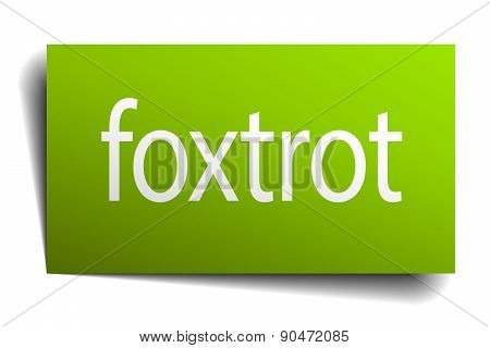 Foxtrot Green Paper Sign Isolated On White