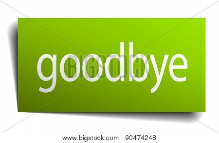 Goodbye Green Paper Sign Isolated On White