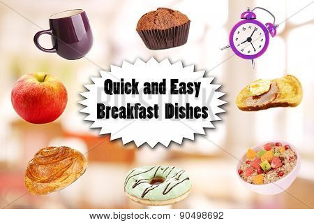 Quick and easy breakfast dishes