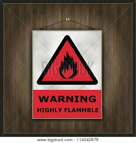 blackboard sign warning highly flammable wood vector