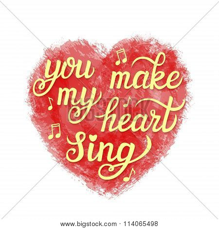 'you Make My Heart Sing' Poster