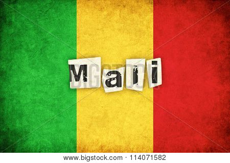 Mali Grunge Flag Illustration Of African Country With Text
