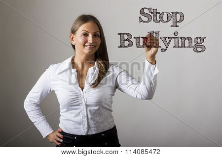 Stop Bullying - Beautiful Girl Writing On Transparent Surface