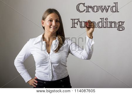 Crowd Funding - Beautiful Girl Writing On Transparent Surface