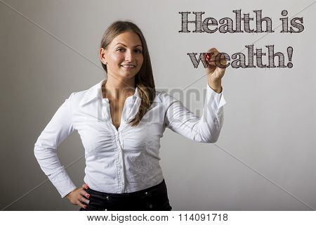 Health Is Wealth! - Beautiful Girl Writing On Transparent Surface