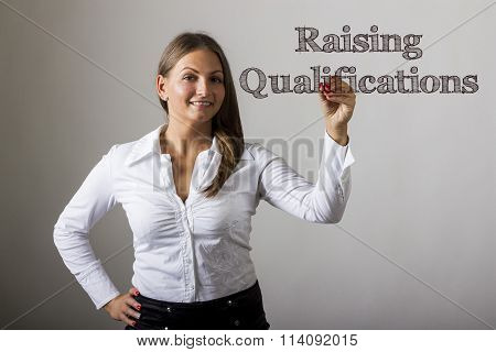 Raising Qualifications - Beautiful Girl Writing On Transparent Surface