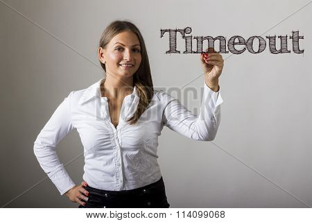 Timeout - Beautiful Girl Writing On Transparent Surface