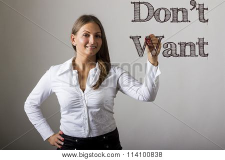 Don't Want - Beautiful Girl Writing On Transparent Surface