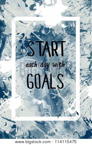 Start each day with goals motivational message