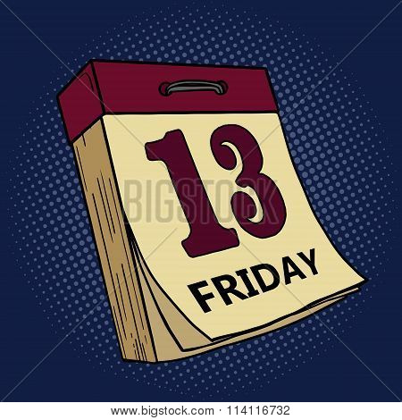 Calendar with friday thirteen pop art vector