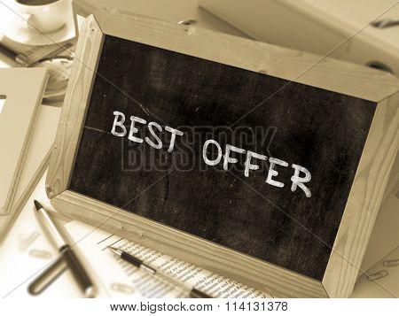 Best Offer Handwritten by White Chalk on a Blackboard.