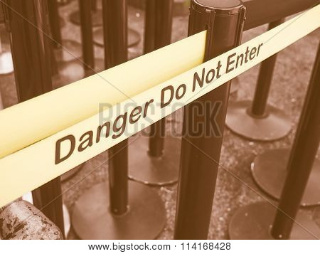 Danger Do Not Enter Sign Vintage