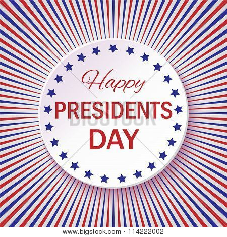 Vector Illustration With Text For Happy Presidents Day On A Radial Red And Blue Background