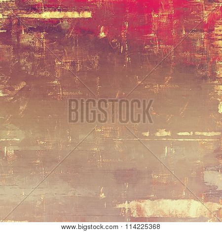 Designed grunge texture or retro background. With different color patterns: yellow (beige); brown; pink; red (orange)