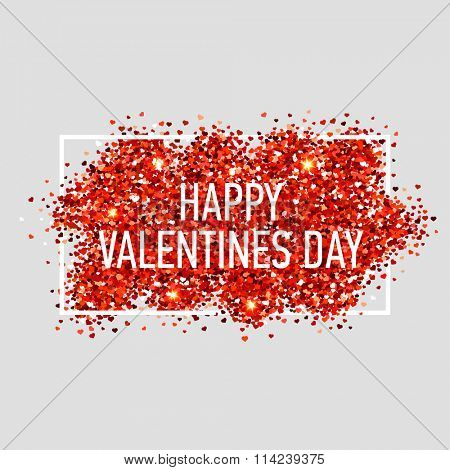 Valentines day illustration. Happy Valentines Day. Red vector heart shaped glitters with white frame.