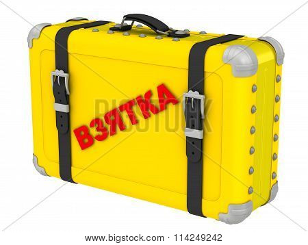 Bribe. The inscription on a yellow suitcase