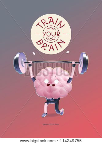 Train your brain poster - the vector illustration of a training brains activity with lettering Train Your Brain, weightlifting. Part of Brain collection.