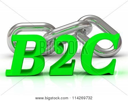 B2C- inscription of color letters and Silver chain of the section on white background