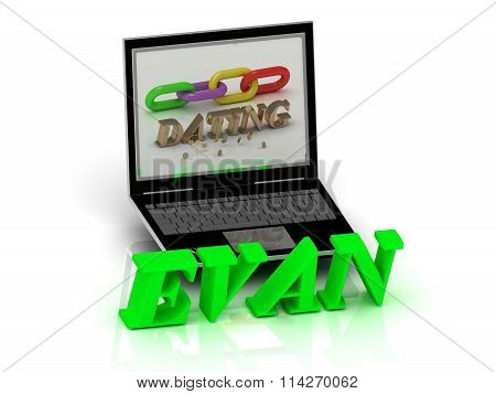 Evan- Name And Family Bright Letters Near Notebook