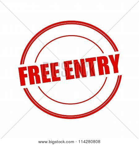 Free Entry Red Stamp Text On Circle On White Background