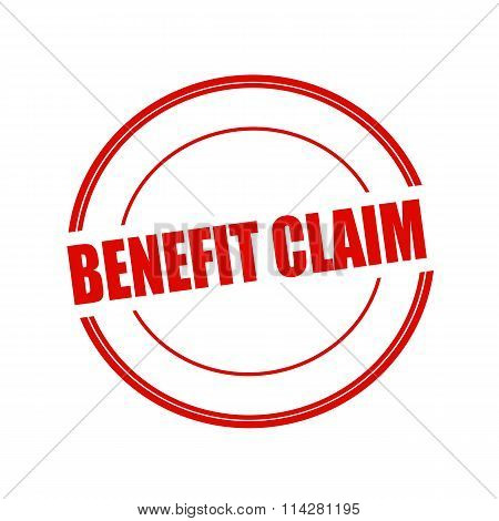 Benefit Claim Red Stamp Text On Circle On White Background