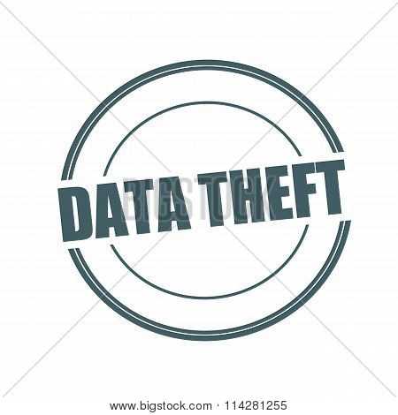Data Theft Grey Stamp Text On Circle On White Background