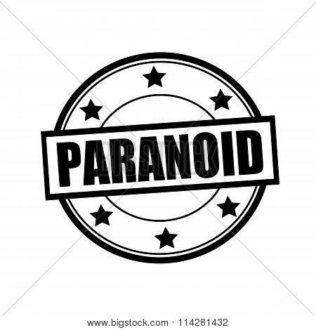 Paranoid Black Stamp Text On Circle On White Background And Star