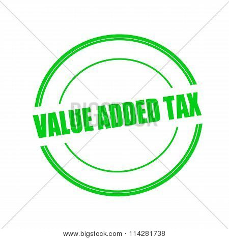 Value Added Tax Green Stamp Text On Circle On White Background
