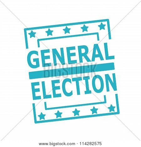 General Election Blue Stamp Text On Squares On White Background