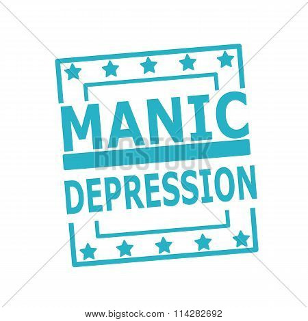 Manic Depression Blue Stamp Text On Squares On White Background