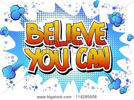 Believe you can - Comic book style word