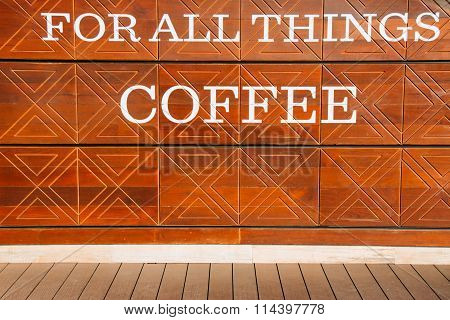 Love For All Thing Coffe Is The Billboard On The Wall, Background.