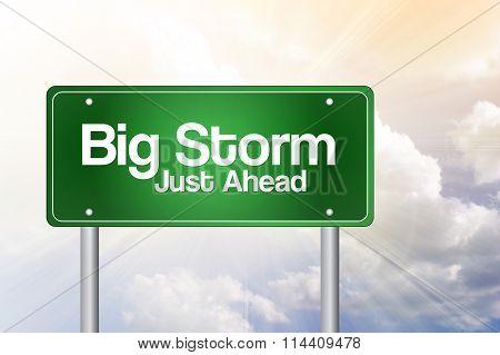 Big Storm Green Road Sign, Business Concept..