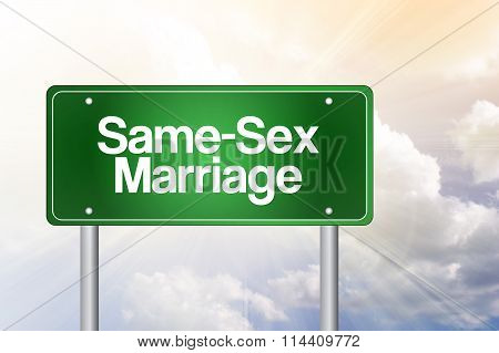 Same-sex Marriage Green Road Sign Concept..