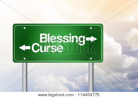 Blessing, Curse Green Road Sign