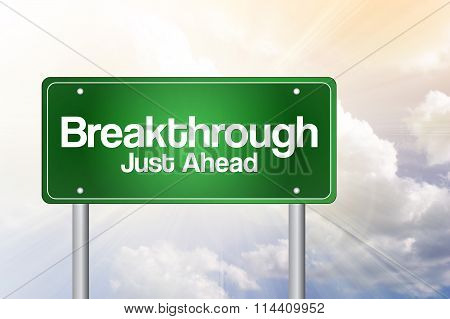 Breakthrough Green Road Sign, Business Concept..