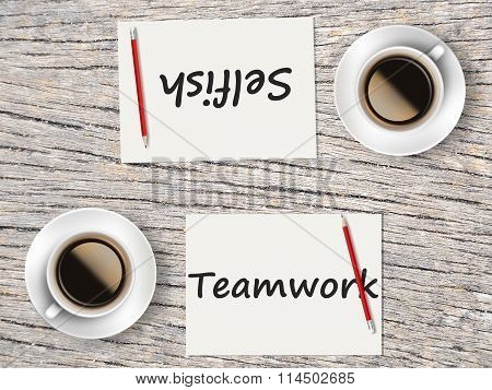 Business Concept : Comparison Between Teamwork And Selfish