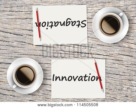 Business Concept : Comparison Between Innovation And Stagnation