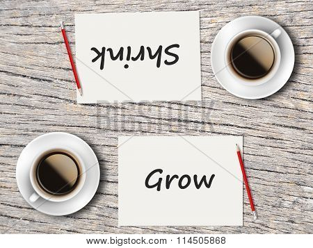 Business Concept : Comparison Between Grow And Shrink